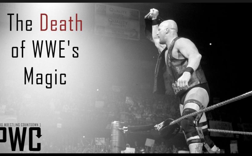 The Death of WWE'sMagic